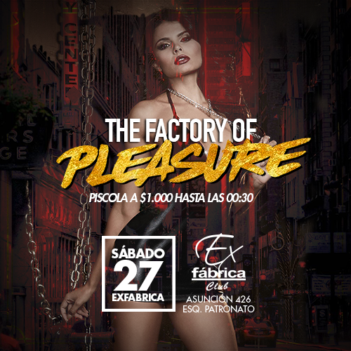 500x500 pleasure exfabrica sabado27